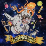 The Strugglenauts - Walking Down