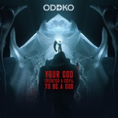 Your God Created a Devil to Be a God - Single