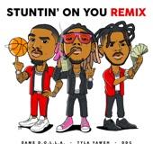 Tyla Yaweh - Stuntin' On You (feat. DDG & Dame D.O.L.L.A.)