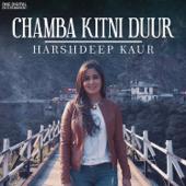 [Download] Chamba Kitni Duur MP3