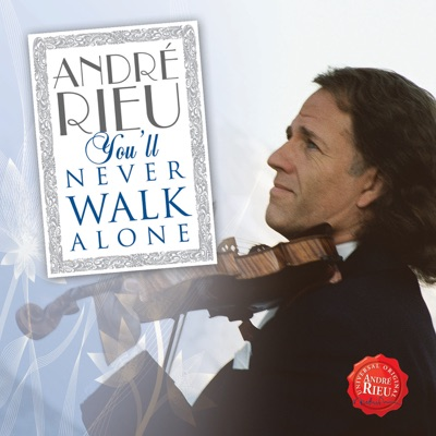 You'll Never Walk Alone - André Rieu