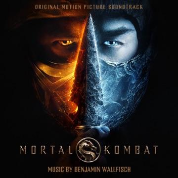 Benjamin Wallfisch – Mortal Kombat (Original Motion Picture Soundtrack)