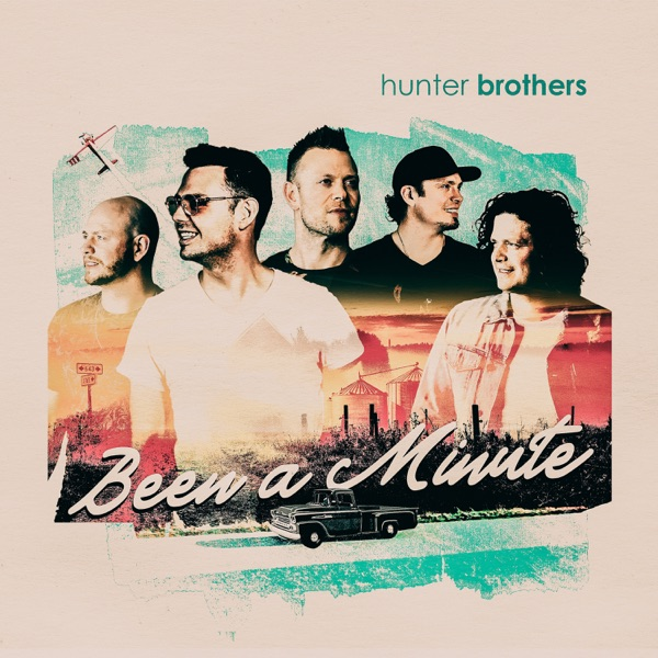 Hunter Brothers - Been A Minute