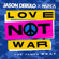 Jason Derulo & Nuka - Love Not War (The Tampa Beat)