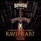 D'Angello & Francis, Le Shuuk - Raveheart (Jaxx & Vega Edit)
