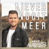 Mike Alderson - Never Nooit Meer kunstwerk
