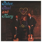 Peter, Paul & Mary - Autumn to May