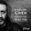 Mazlum Çimen - Soran Yok Bilen Yok (Çukur Orijinal Dizi Müziği) artwork