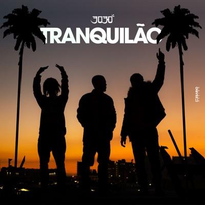 Tranquilão - Single - 3030
