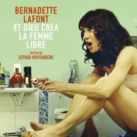 Télécharger Bernadette Lafont, et Dieu créa la femme libre Episode 1
