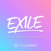 Free Download Exile (Higher Key) [Originally Performed by Taylor Swift & Bon Iver] [Piano Karaoke Version].mp3