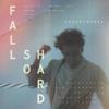 Christopher - Fall So Hard artwork