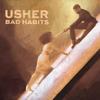 Usher - Bad Habits  artwork
