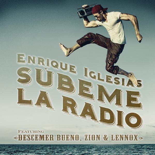 Enrique Iglesias mit SÚBEME LA RADIO (feat. Descemer Bueno & Zion & Lennox)