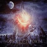 Obsolete Theory - Night of Omen