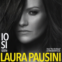 "Laura Pausini - Io sì (Seen) [From ""The Life Ahead (La vita davanti a sé)""] - EP artwork"