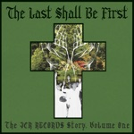 The Last Shall Be First: The JCR Records Story, Vol. 1