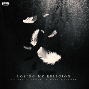 Sylver, Angemi & Dave Crusher - Losing My Religion