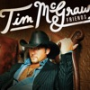Tim McGraw Friends