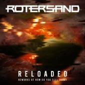 Rotersand - Hot Ashes (Radicalized)