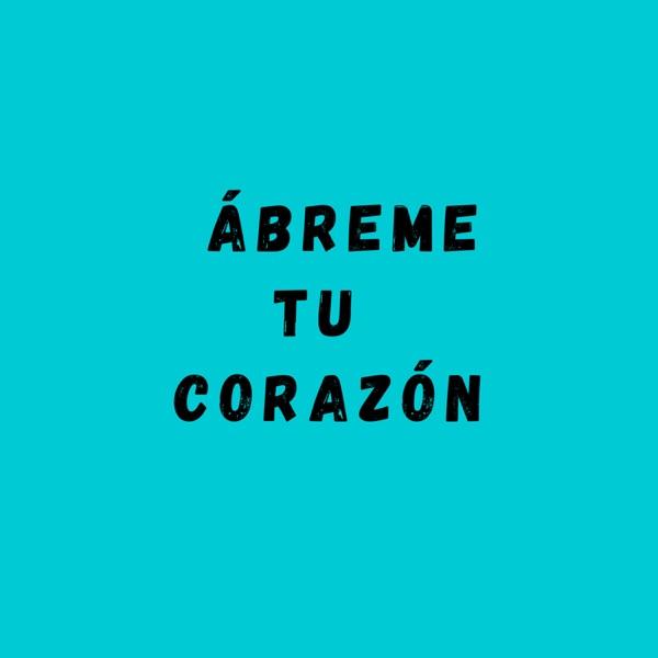 Ábreme Tu Corazón (feat. Lil Tecca) - Single