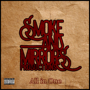 Smoke And Mirrors - All in One