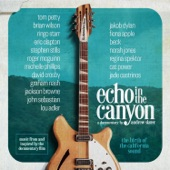 Echo In The Canyon - You Showed Me (feat Jakob Dylan & Cat Power