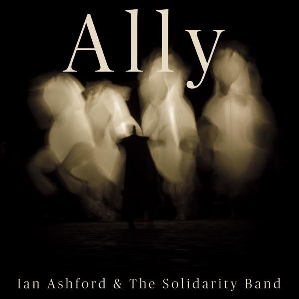 Ian Ashford & The Solidarity Band - Ally