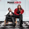 Nakhro (feat. Shipra Goyal) - Single