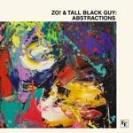 Zo! & Tall Black Guy - The Ride (feat. Sy Smith, Black Milk & eLZhi)