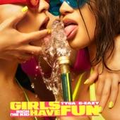 Tyga - Girls Have Fun