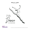 Do They Dance in Heaven For Grief Encounter - Molly Lane mp3