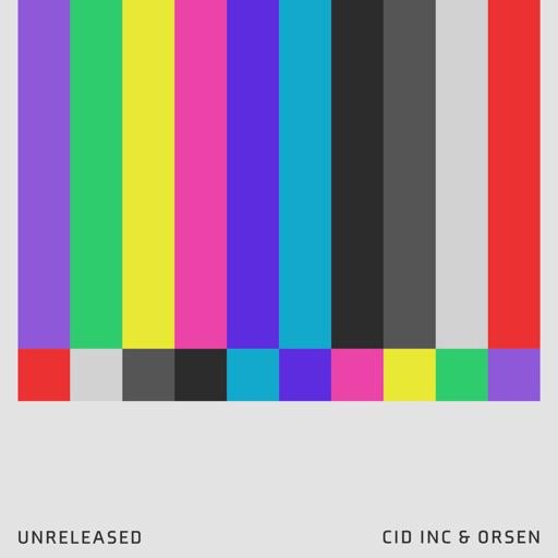 Cid Inc & Orsen: Unreleased - Single by Cid Inc.