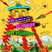 Jeff Hudson - It's Working Real Good