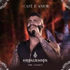 Café e Amor - Ao Vivo by Gusttavo Lima iTunes Track 1
