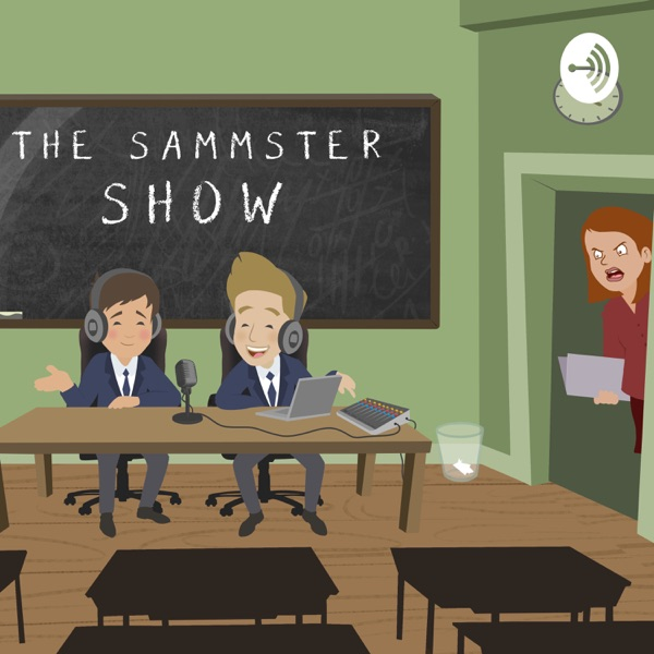 The Sammster Show