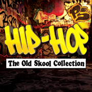Hip-Hop - The Old Skool Collection - Various Artists