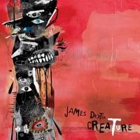 Creature - JAMES DEXTER