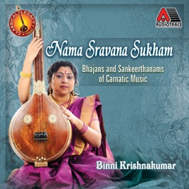 Nama Sravana Sukham by Binni Krishnakumar