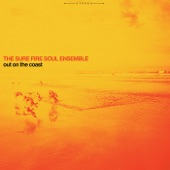 The Sure Fire Soul Ensemble - Rise of the East