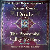 The Boscombe Valley Mystery (A Sherlock Holmes Adventure)