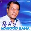 Best Of Masood Rana