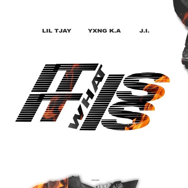 IT IS WHAT IT IS (Remix) [feat. Lil Tjay] - Single