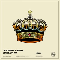 Level Up! - JAYCEEOH-EFFIN