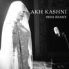 Akh Kashni Single