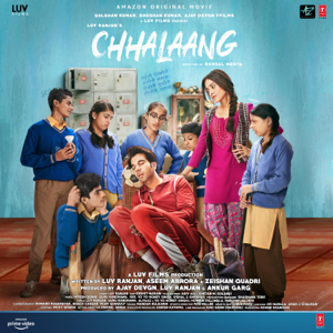 Yo Yo Honey Singh, Vee, Hitesh Sonik & Vishal-Shekhar - Chhalaang (Original Motion Picture Soundtrack)