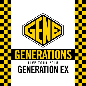 "GENERATIONS from EXILE TRIBE - GENERATIONS WORLD TOUR 2015 ""GENERATION EX"" (Live at Nakano Sunplaza 2015.06.04)"