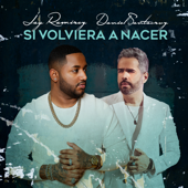 Si Volviera a Nacer (feat. Daniel Santacruz)
