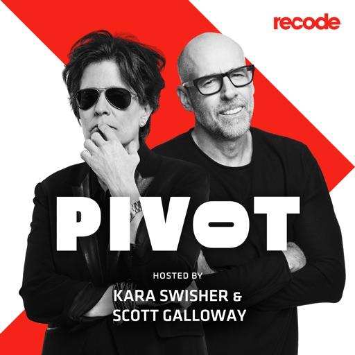 Cover image of Pivot with Kara Swisher and Scott Galloway