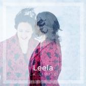Leela - La limite